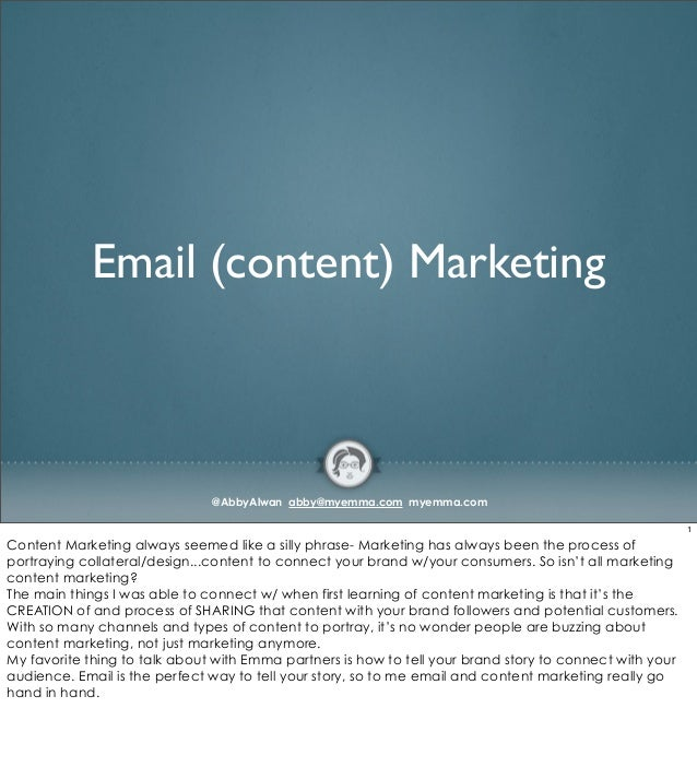 Email (content) Marketing                               @AbbyAlwan abby@myemma.com myemma.com                             ...
