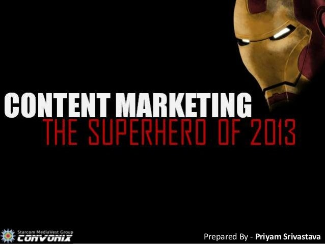 Content Marketing - The Superhero Of 2013