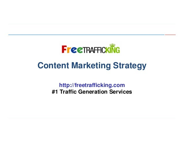 Algorithmic Ranking Factors  Content Marketing Strategy http://freetrafficking.com #1 Traffic Generation Services