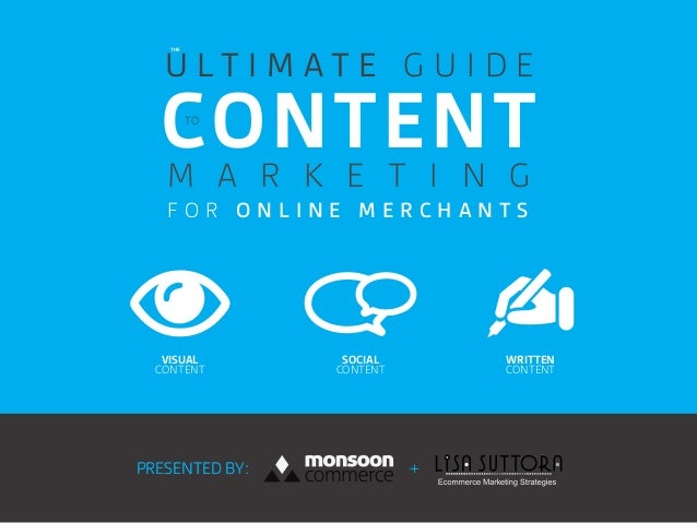 The Ultimate Guide to Content Marketing for Online Merchants