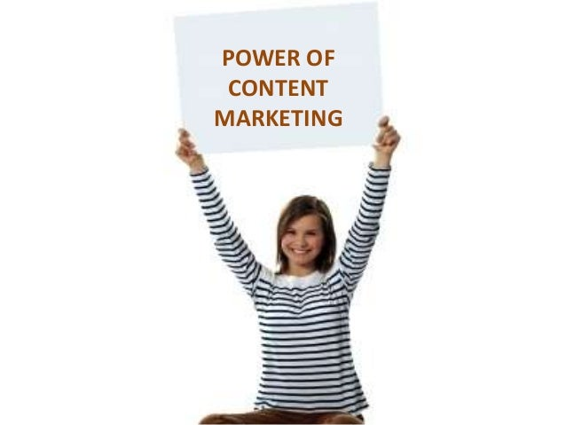 POWER OF CONTENTMARKETING