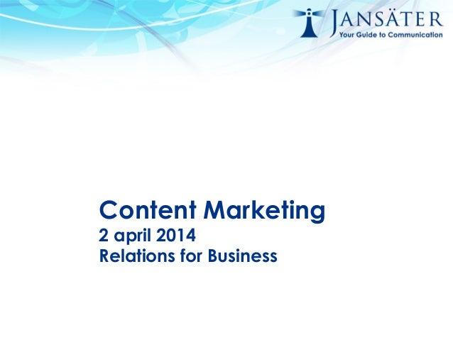 Content marketing 2 april jansäter kommunikation