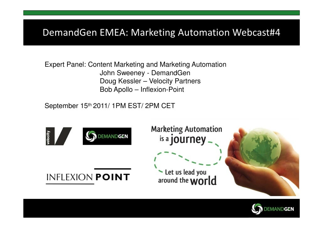 DemandGen EMEA: Marketing Automation Webcast#4Expert Panel: Content Marketing and Marketing Automation                 Joh...