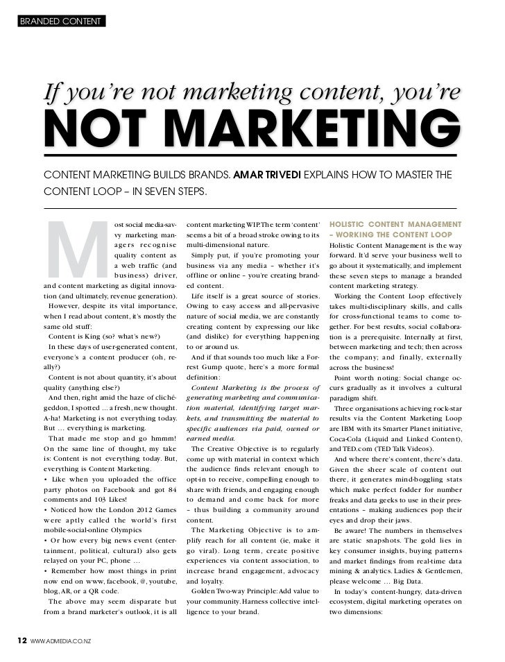 branded content        If you're not marketing content, you're        not marketing        Content Marketing builds brands...