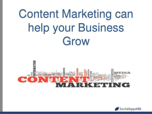 Content marketing can help your business grow