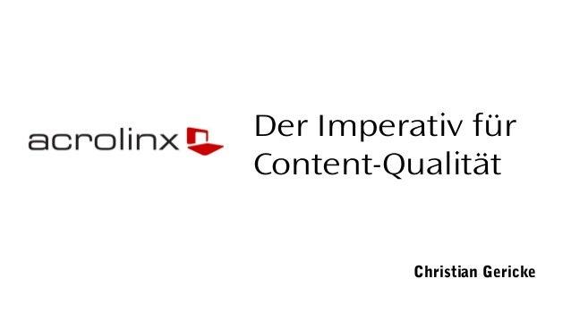 Der Imperativ für Content-Qualität Christian Gericke