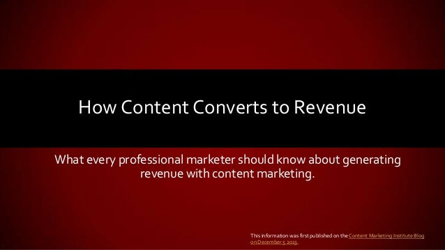 Content Marketing - How Content Converts to Revenue