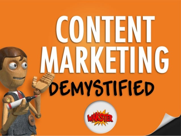 Content Marketing Demystified