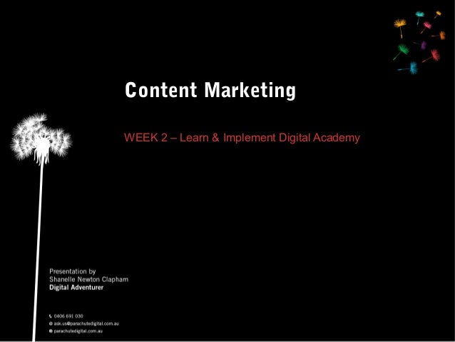 Content Marketing WEEK 2 – Learn & Implement Digital Academy