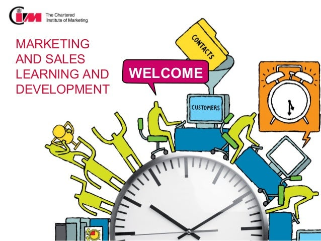 MARKETINGAND SALESLEARNING AND   WELCOMEDEVELOPMENT