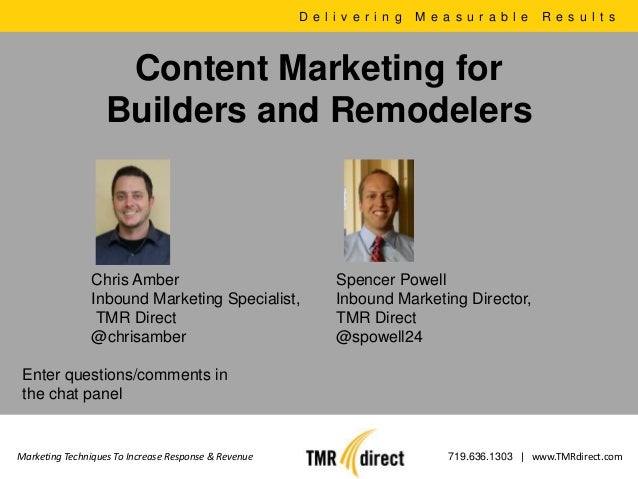 D e l i v e r i n g   M e a s u r a b l e   R e s u l t s                    Content Marketing for                   Build...