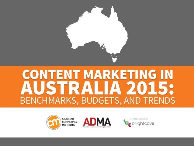 Content Marketing in Australia 2015: Benchmarks, Budgets, and Trends  SponSored by