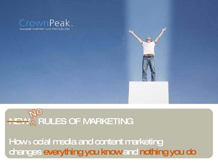 NEW  RULES OF MARKETING How  s ocial media and content marketing changes  everything you know  and  nothing you do
