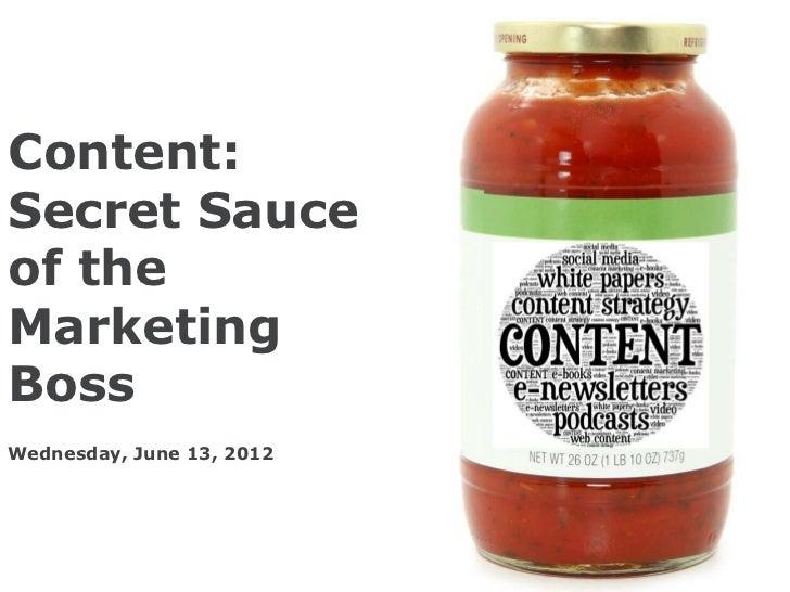 Content: Secret Sauce of the Marketing Boss