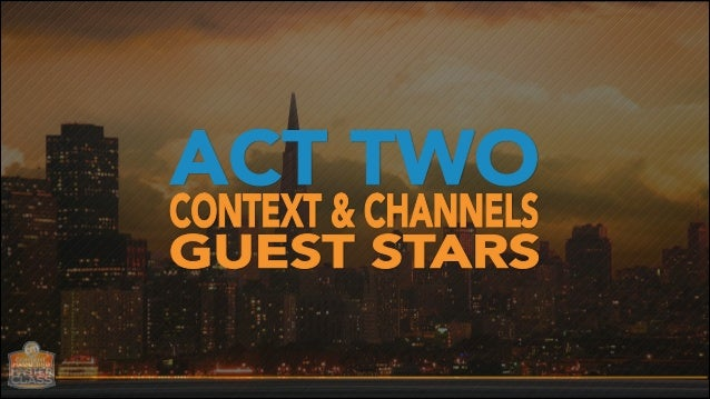 Content Marketing Master Class - San Francisco: Acts 2 and 3