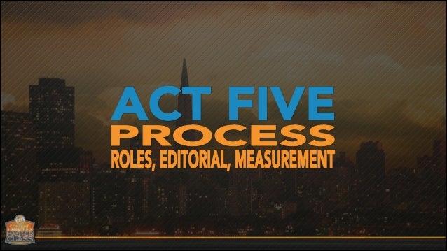 Content Marketing Master Class - San Francisco: Act 5