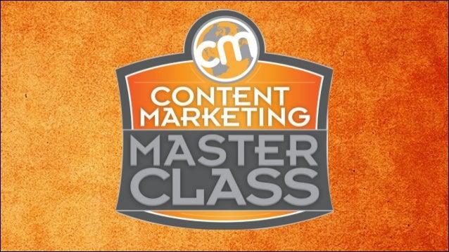 Content Marketing Master Class - San Francisco: Joe Pulizzi