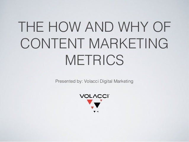The How and Why of Content Marketing Metrics