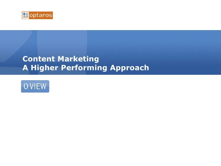 Content MarketingA Higher Performing Approach<br />
