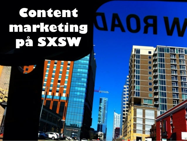 Contentmarketingpå SXSW