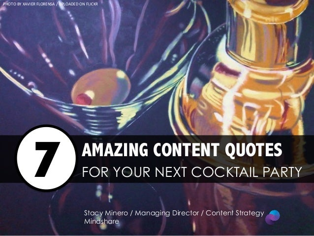 7 Amazing Content Quotes For Your Next Cocktail Party