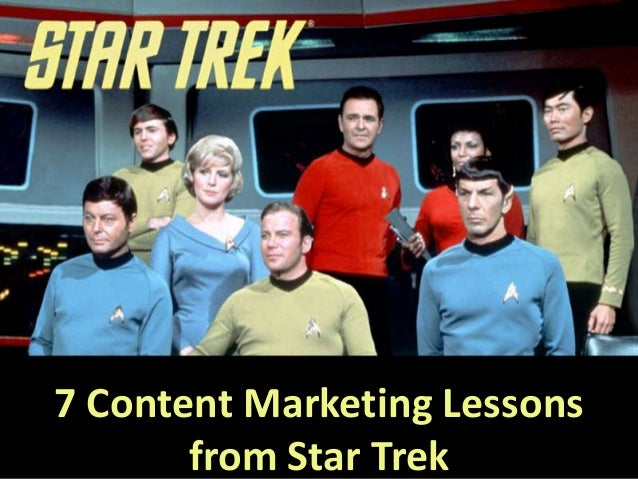 Star Trek Lessons for Content marketing