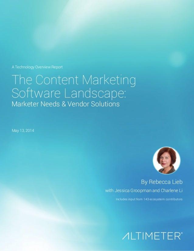 The Content Marketing Software Landscape: Marketer Needs & Vendor Solutions