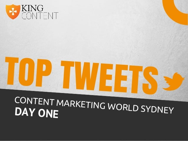 Content Marketing World Sydney - Top Tweets (Day One 2014)
