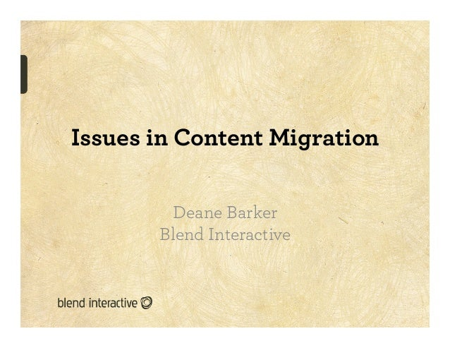 """""""Issues with Content Migration"""" by Deane Barker at Content Workshops 2012"""