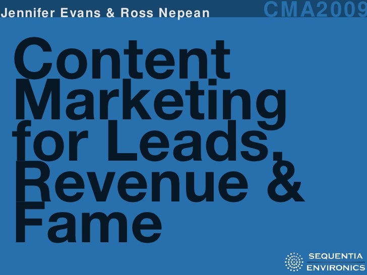 Content Marketing for Leads, Revenue & Fame Jennifer Evans & Ross Nepean