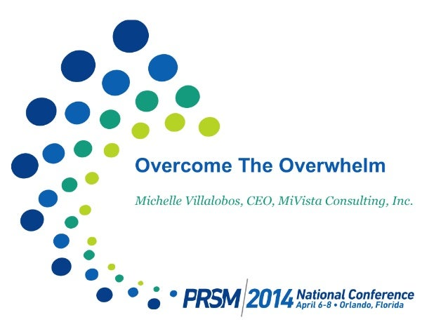 Overcome The Overwhelm - PRSM Webinar