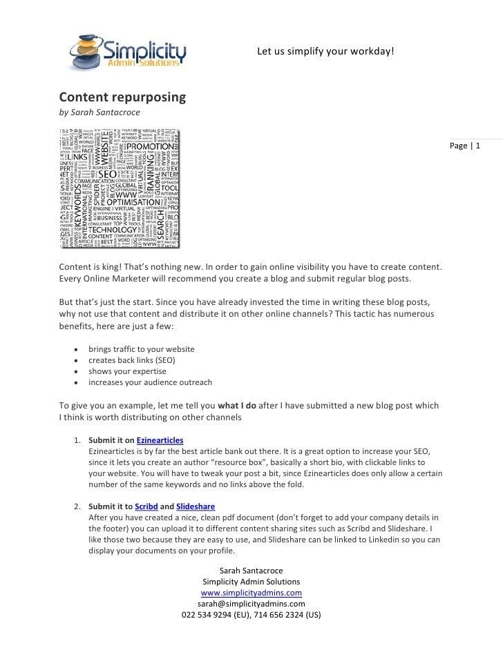 Let us simplify your workday!Content repurposingby Sarah Santacroce                                                       ...