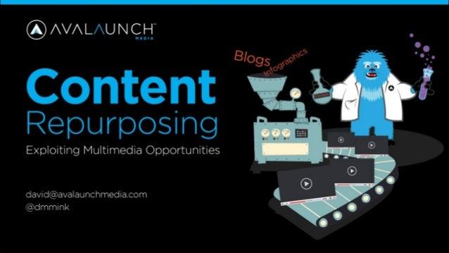 Content Repurposing - Exploiting Multimedia Opportunities