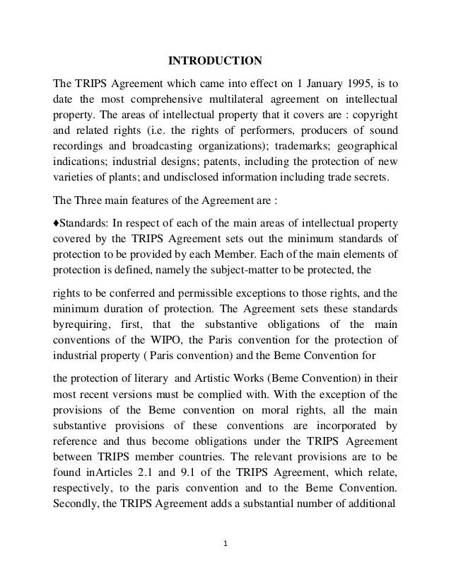 1 INTRODUCTION The TRIPS Agreement which came into effect on 1 January 1995, is to date the most comprehensive multilatera...