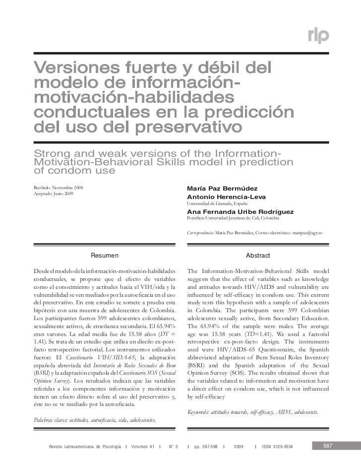 Predicción del uso del preservativoVersiones fuerte y débil delmodelo de información-motivación-habilidadesconductuales en...