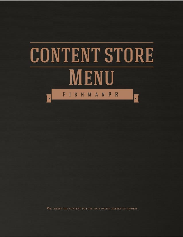 CONTENT STORE Menu WE CREATE THE CONTENT TO FUEL YOUR ONLINE MARKETING EFFORTS.
