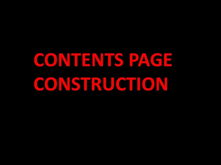 CONTENTS PAGE CONSTRUCTION<br />