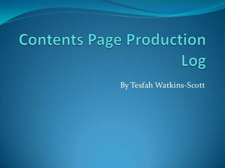 Contents page production log