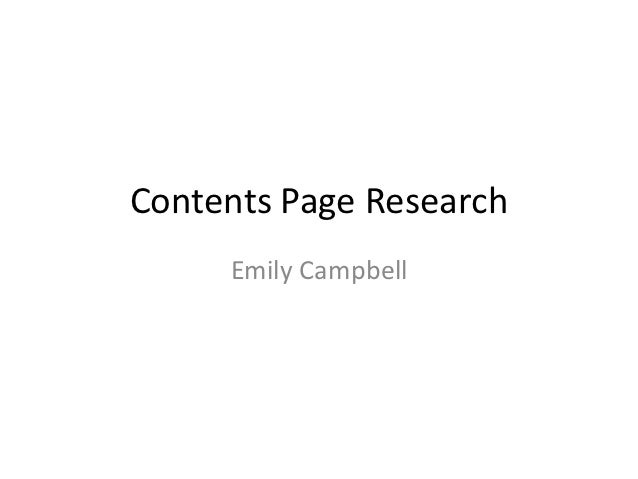 Contents Page Research     Emily Campbell