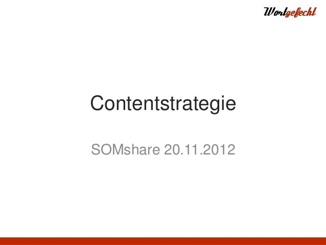 ContentstrategieSOMshare 20.11.2012
