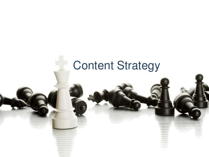 content strategy <br />Content Strategy<br />