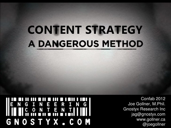 Content Strategy: A Dangerous Method