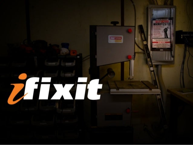"""Our Story: • Started in a college dorm room in 2003 • Largest online repair manual @ ifixit.com • Inc 5000 """"Fastest Growing..."""