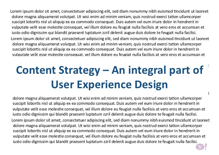 Content Strategy – Integrating Content in User Experience Design by Neha Singh and Arunima Saboo, Yahoo!