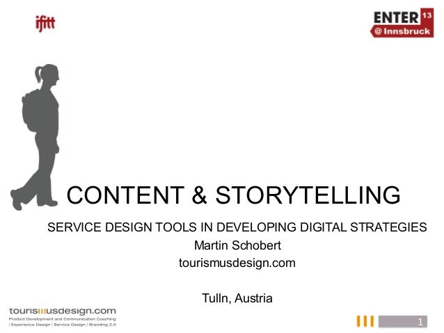 CONTENT & STORYTELLINGSERVICE DESIGN TOOLS IN DEVELOPING DIGITAL STRATEGIES                ...
