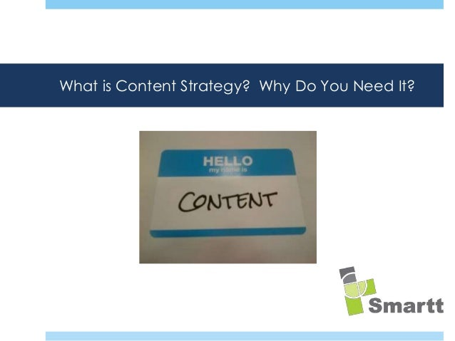 What is Content Strategy?  Why Do You Need It?