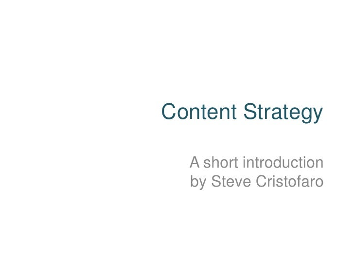 Content Strategy  A short introduction  by Steve Cristofaro