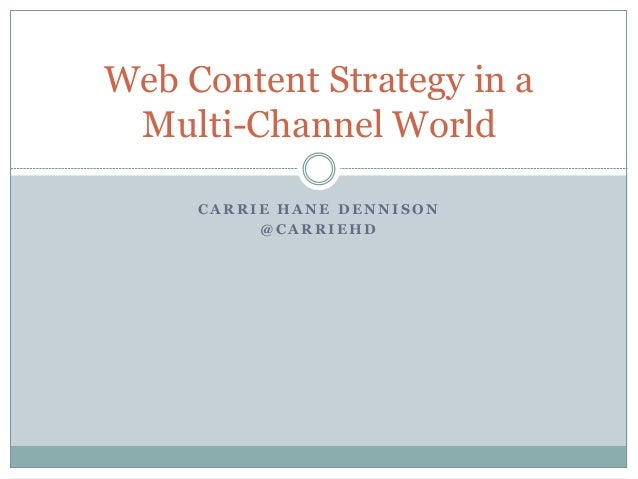 Web Content Strategy in a Multi-Channel World