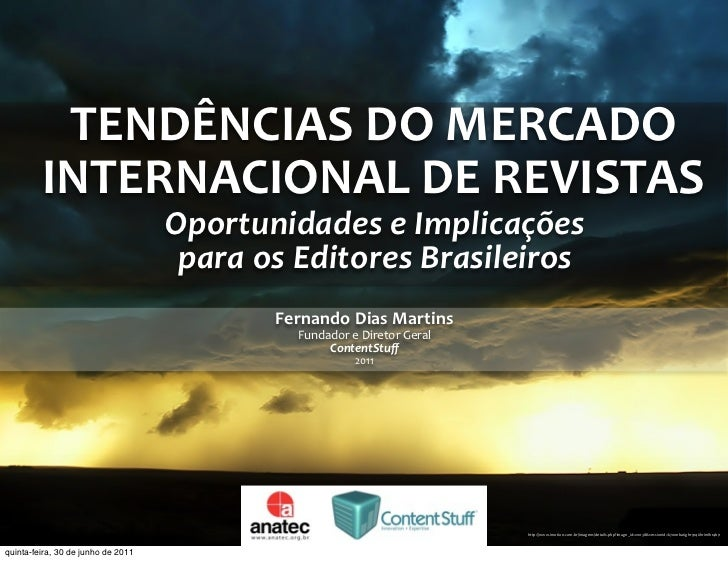 TENDÊNCIAS DO MERCADO          INTERNACIONAL DE REVISTAS                                    Oportunidades e Implica...