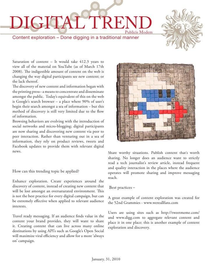 DIGITAL TREND                                                         Publicis Modem Content exploration – Done digging in...